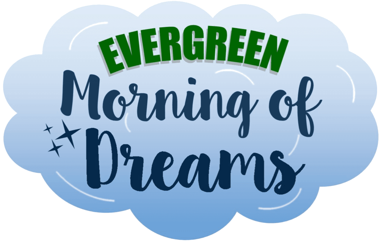 Evergreen Morning of Dreams